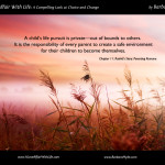 Every Parent's Responsibility ~ A Compelling Look at Choice and Change by Barbara Hyde